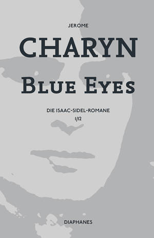 Jerome Charyn: Blue Eyes