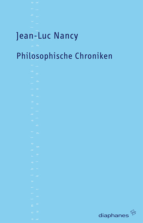 Jean-Luc Nancy: Philosophische Chroniken