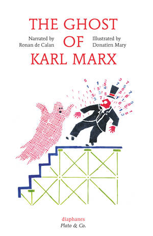Donatien Mary, Ronan de Calan: The Ghost of Karl Marx