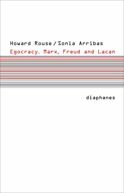 Sonia Arribas, Howard Rouse: Egocracy